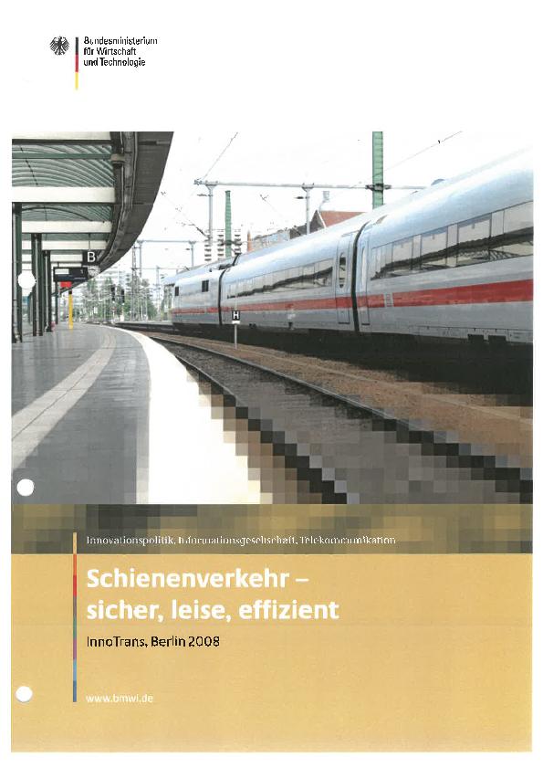 Schienenverkehr – sicher, leise, effizient